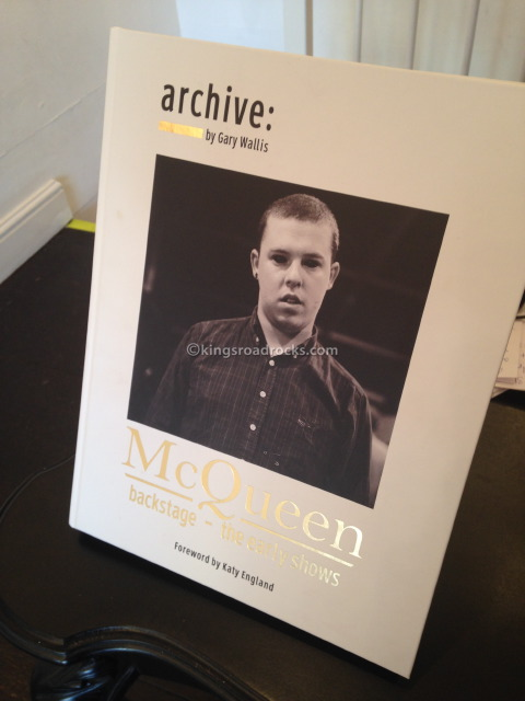 Proud Chelsea Exhibition  McQueen: Backstage – The Early Shows By Gary Wallis
